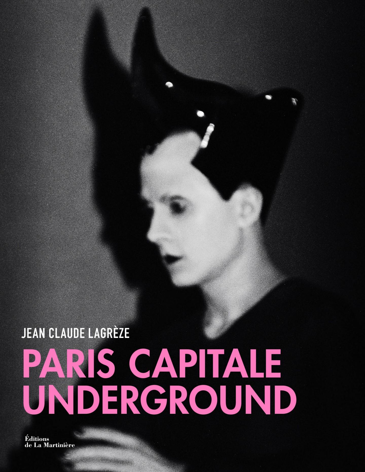 Paris, Capitale Underground