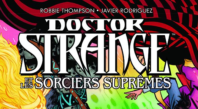 DOCTOR STRANGE ET LES SORCIERS SUPRÊMES - TOME 1